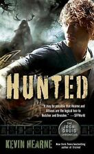 Hunted (Iron Druid Chronicles) by Hearne, Kevin