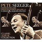 Pete Seeger - Classic Album Collection (American Ballads/American Favorite Ballads 1-4, 2012)
