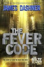 The Maze Runner: The Fever Code by James Dashner (2016, Hardcover