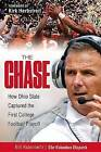 The Chase: How Ohio State Captured the First College Football Playoff by Bill Rabinowitz (Hardback, 2015)