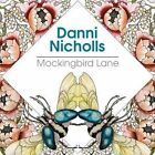 Danni Nicholls Music - Mockingbird Lane