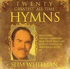 20 Greatest All Time Hymns by Slim Whitman (CD, Jul-2006, Intersound)