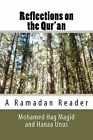 Reflections on the Qur'an by Mohamed Hag Magid, Hanaa Unus (Paperback / softback, 2011)