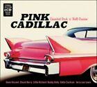 Pink Cadillac Essential Rock N Roll Crusin Various Artists Audio CD