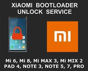 Details about Xiaomi Bootloader Unlock Service, Mi 6, 6X, 8, SE, EE, Max 3,  Mix 2, 2S, Pad 4