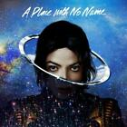 A Place With No Name von Michael Jackson (2014)