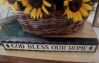 "12""  Primitive Religious Block Inspirational GOD BLESS R HOME Shelf Sitter Sign"