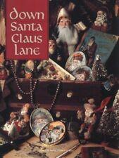 Christmas Remembered: Down Santa Claus Lane Vol. 8 by Leisure Arts Staff (1994, Hardcover)