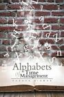 Alphabets of Time Management by Pushpa Biswas (Paperback / softback, 2013)