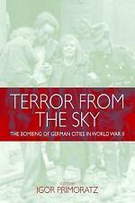 Terror from the Sky : The Bombing of German Cities in World War II (2014,...