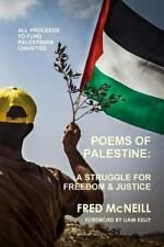 Poems of Palestine - a People's Struggle for Freedom and Justice by Fred...