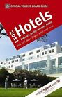 VisitBritain Official Tourist Board Guide - Hotels 2011: 2011 by Hudson's Media (Paperback, 2010)