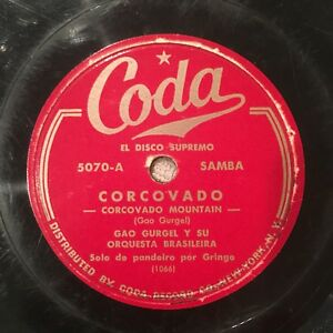 Samba-034-CORCOVADO-034-by-Gao-Gurgel-Y-Su-Orquesta-Brasileira-78rpm-1949-CODA-5070