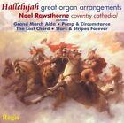 Hallelujah Great Organ Arrangements 5055031312412 by Noel Rawsthorne CD