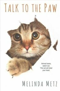 Talk-to-the-Paw-Paperback-by-Metz-Melinda-Brand-New-Free-P-amp-P-in-the-UK