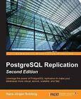 PostgreSQL Replication by Hans-Jurgen Schonig (Paperback, 2015)