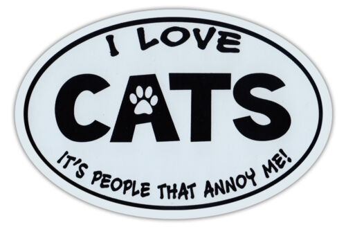 Cars People Annoy Me Love Cats Refrigerators Oval Shaped Car Magnet