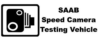 Large SPEED CAMERA TESTING VEHICLE Novelty Car//Van//Truck//Window//Bumper Sticker