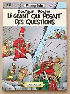 BD EO 1982 Docteur POCHE 5 Le GÉANT qui POSAIT des QUESTIONS Univers Spirou