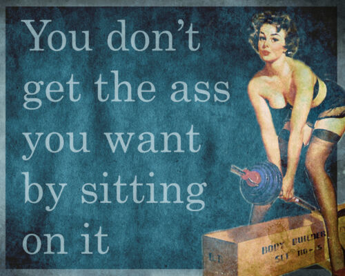Gym Funny Pin Up Girl Get Ass Sitting On It ENAMEL METAL TIN SIGN WALL PLAQUE