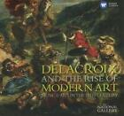 Delacroix And The Rise Of Music & Art von Various Artists (2016)