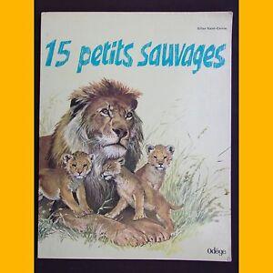 QUINZE-PETITS-SAUVAGES-Gilles-Saint-Cerere-Nemo-1973