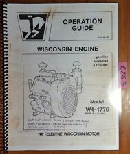 Wisconsin W4 1770 Gasoline 4 Cylinder Air Cooled Engine Owner Operators Manual