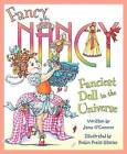 Fanciest Doll in the Universe by Jane O'Connor (Hardback, 2013)