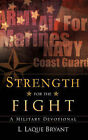 Strength for the Fight by L Laque Bryant (Paperback / softback, 2008)