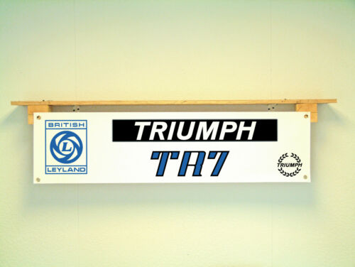Triumph TR7 BANNER British Leyland Garage Workshop Classic Sports Car display