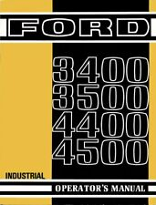 Ford 3400 3500 4400 And 4500 Industrial Tractor Operators Owners Manual