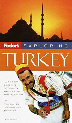Fodor s Exploring Turkey  3rd Edition  Exploring Guides