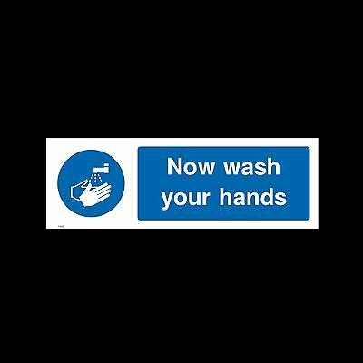 Now wash your Hands / Sink Hand Wash - Sign, Sticker - All Sizes & Materials