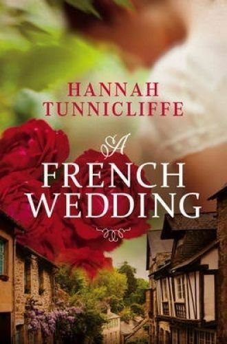 1 of 1 - A French Wedding by Hannah Tunnicliffe Large Paperback 20% Bulk Book Discount