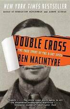 Good, Double Cross: The True Story of the D-Day Spies, Macintyre, Ben, Book