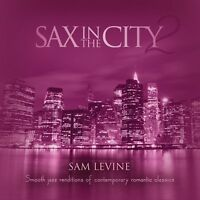 Sam Levine - Sax In The City 2 [new Cd] on Sale