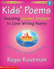 Kids' Poems: Grade 2: Teaching Second Graders to Love Writing Poetry by Regie Routman (Paperback / softback, 2000)