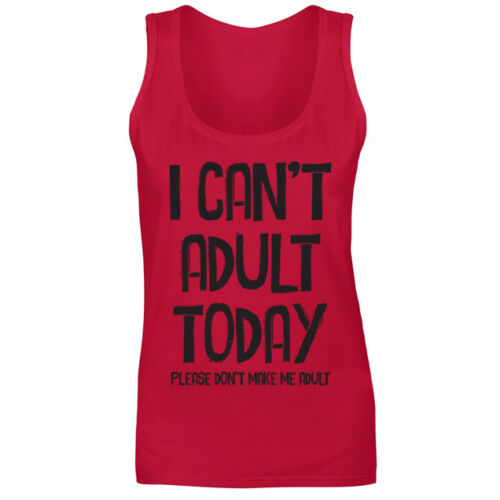 Womens I Can/'t Adult Today Don/'t Make Me Funny Slogan Vest Tank Top NEW UK 8-18