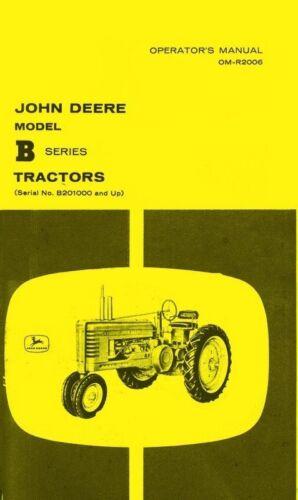 John Deere Model B Styled Tractor Operators Manual SN B2010000-up