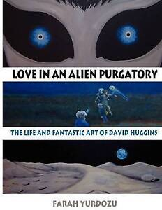 Love-In-An-Alien-Purgatory-Brand-New-Free-P-amp-P-in-the-UK