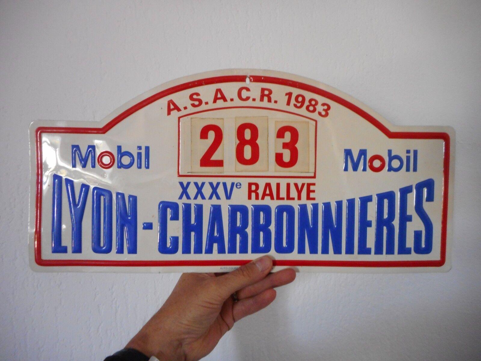 Véritable Plaque    RALLYE LYON CHARBONNIERES  1983  coureur 283