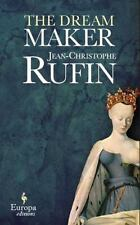 The Dream Maker by Jean-Christophe Rufin (2017, Paperback)