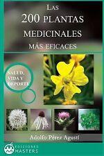 Las 200 Plantas Medicinales Más Eficaces by Adolfo Agusti (2013, Paperback)