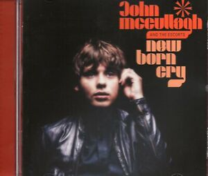 John-McCullagh-And-The-Escorts-New-Born-Cry-2015-CD-New