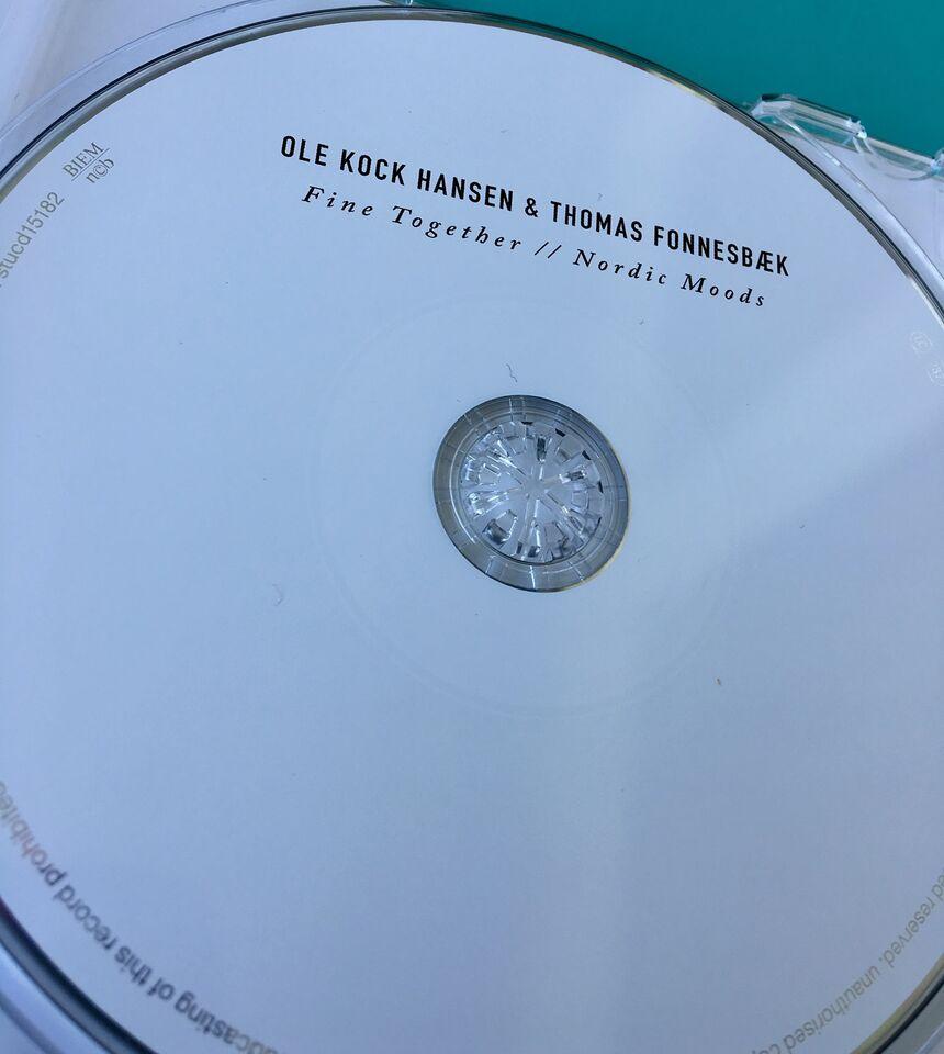 Ole Korch Hansen & Thomas Fonnesbæk: Fine Together - Nordic