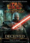 Star Wars - The Old Republic: Deceived by Paul S. Kemp (Paperback, 2011)