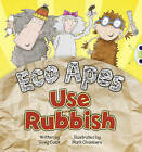 BC Red A (KS1) Eco Apes Use Rubbish by Greg Cook (Paperback, 2010)