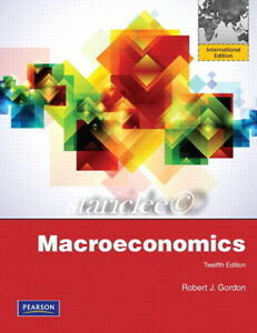 Pearson macroeconomics: pearson new international edition, 12/e.