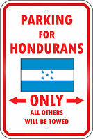 Honduras Country Parking Only Honduran 12x18 Aluminum Metal Sign