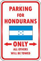 Honduras Country Parking Only Honduran 12x18 Aluminum Metal Sign